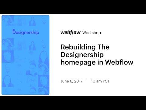 Webflow Workshop #83: Rebuilding The Designership homepage