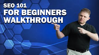 SEO 101 For Beginners 2020 | A Complete Over The Shoulder Walkthrough Part 1