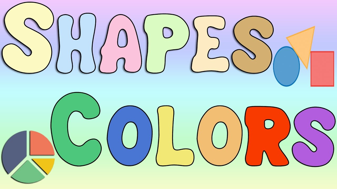 Learn Colors, Shapes, and How To Spell Colors And Shapes - YouTube