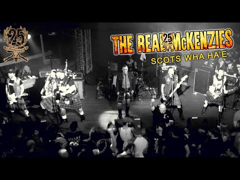 The Real McKenzies - Scots Wha Ha'e (official video)