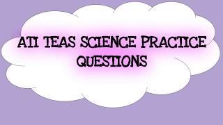 ATI TEAS Science Practice Exam Questions PART 2