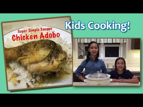 Cooking with Kids! CHICKEN ADOBO in a Slow Cooker