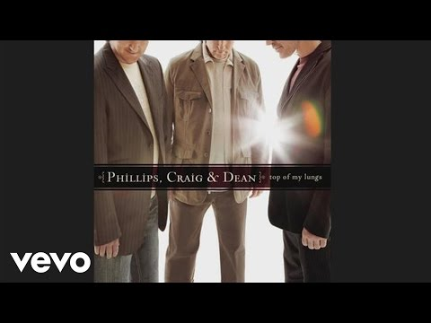 Phillips, Craig & Dean - Saved The Day