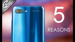 Honor 10 - 5 REASONS Why You Shouldn't Miss This!!!