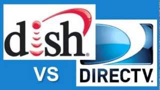Satellite TV Providers - DIRECTV vs DISH Network