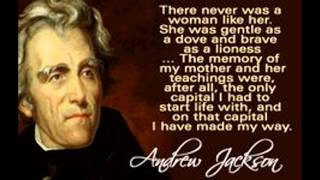 Andrew Jackson's Emotions by his Quotes