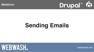 Using Webform in Drupal 8, 2.5: Sending Emails