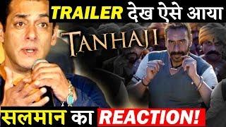 Salman Khan Reaction On Ajay Devgn's Tanhaji-The Unsung Warrior Trailer Is Epic!