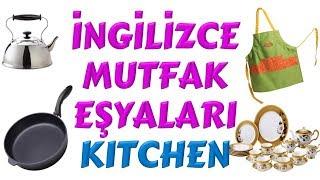 İngilizce Mutfak - Çocuklar İçin İngilizce Kelimeler - Kitchen In English