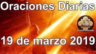 Oraciones diarias con amor Martes 19 Marzo 2019 Evangelio de hoy Palabra de Vida