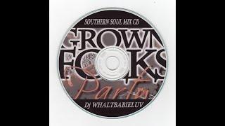 Southern Soul / Soul Blues / R\u0026B Quarantine Quick Mix 2020 Pt. 2 (Dj WhaltBabieLuv)