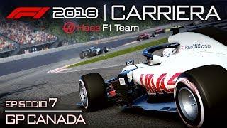 LA MALEDIZIONE DELLA HAAS 🏁 GP CANADA 🇨🇦 F1 2018 Carriera Pilota Haas LIVE #07