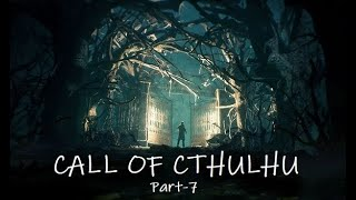 ALL GONE TO HELL Call Of Cthulhu Part 7