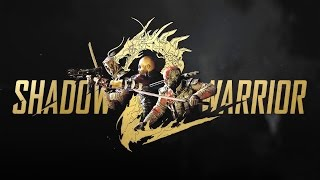 Shadow Warrior 2 - PC Gameplay - Max Settings
