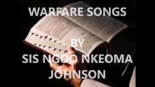 WARFARE SONGS BY SIS NGOO NKEOMA JOHNSON 1