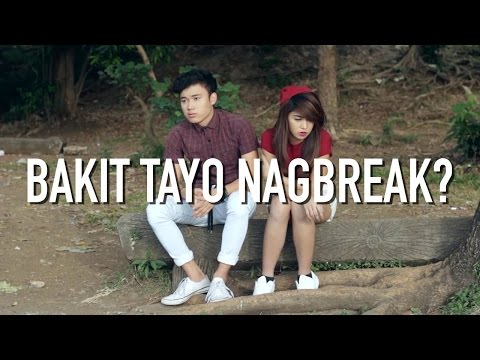 Bakit Tayo Nag-Break? (Short Film) By Marcelo Santos III