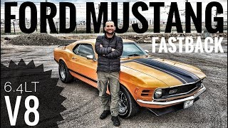 Ford Mustang Fastback | Turbulent and noisy V8