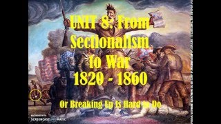 Lesson 35: Rise of Sectionalism