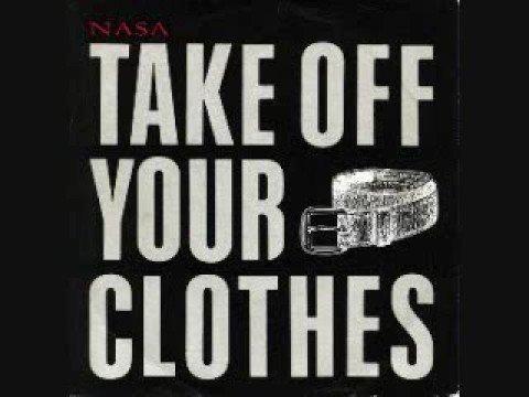NASA - Take off Your Clothes