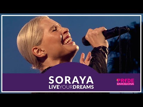 Soraya - Live Your Dreams - PRIDE 2017