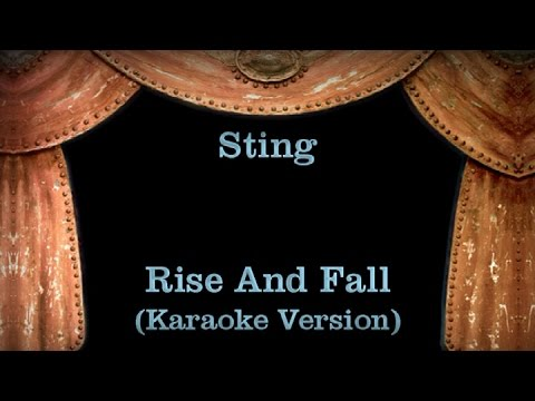Sting - Rise And Fall - Lyrics (Karaoke Version)