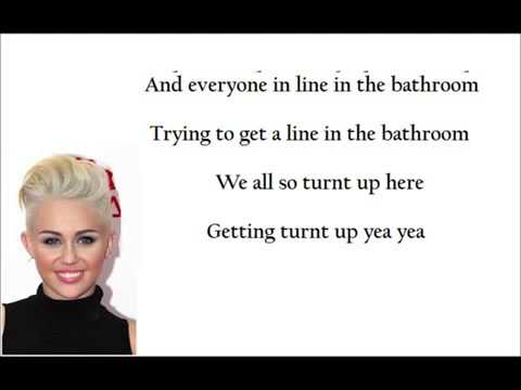 Miley Cyrus we won't stop (lyrics)