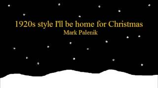 Download 1920s style I'll be home for Christmas MP3 song and Music Video