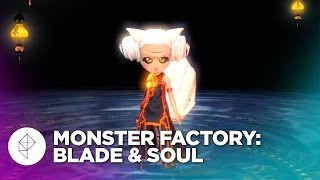 Monster Factory: Horrors of All Shapes and Sizes in Blade & Soul