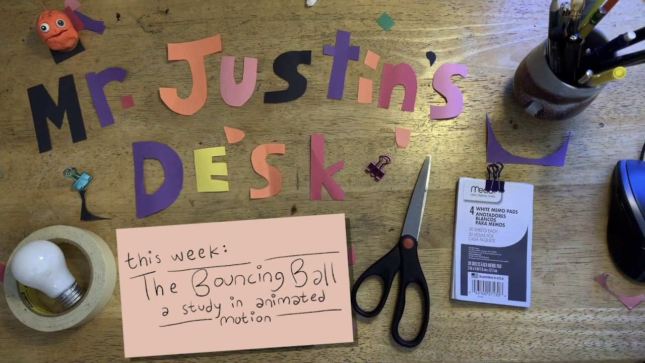 Mr. Justin's Desk: How to Animate a Bouncing Ball