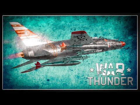 The F-100 Super Sabre   Afterburners & Air-to-Air Missiles in War Thunder (Mod)