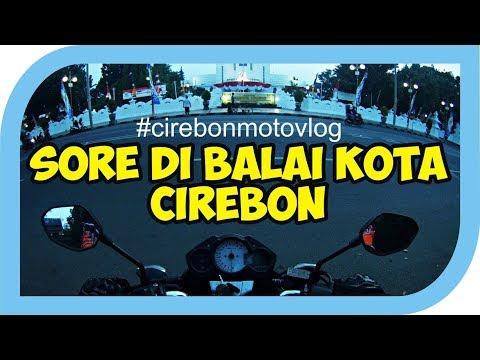 Sore di Balai Kota Cirebon #cirebonmotovlog