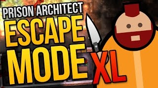 BIGGER, BETTER, BLOODIER - Prison Architect Escape Mode XL Episode ★ Escape Mode Gameplay