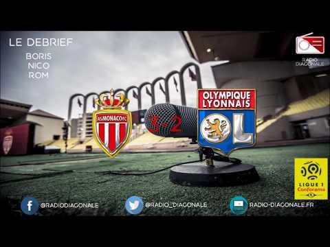 Le Débrief - Ligue 1 - 24e journée Monaco/Lyon (3-2)