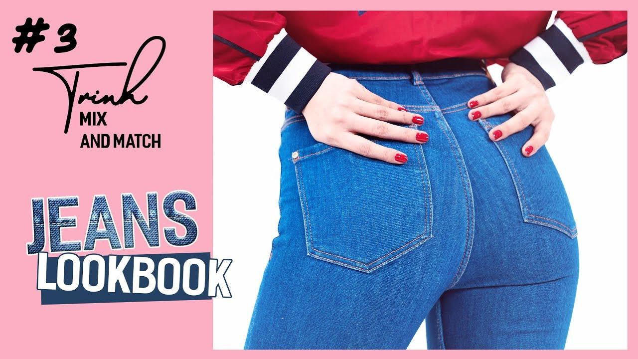 Ngọc Trinh – Mix and Match 03 | Jeans LookBook – 9 Cách Phối Đồ Phong Cách Với Jeans