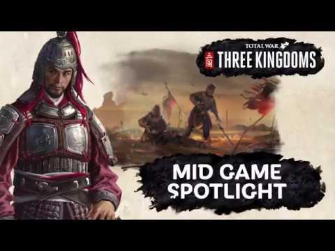 Total War: THREE KINGDOMS - Mid Game Spotlight Video  