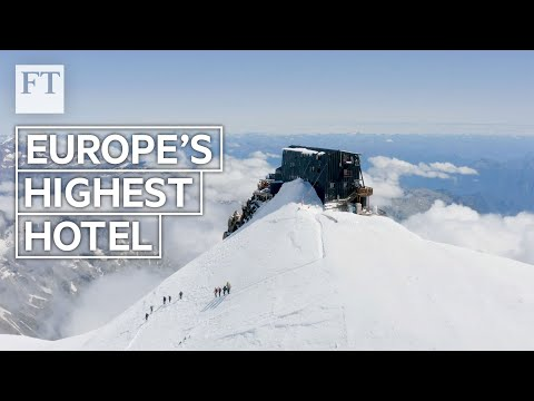 The ultimate escape: a pilgrimage to Europe's highest hotel | FT