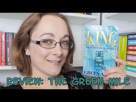 Book Review #118 - The Green Mile By Stephen King