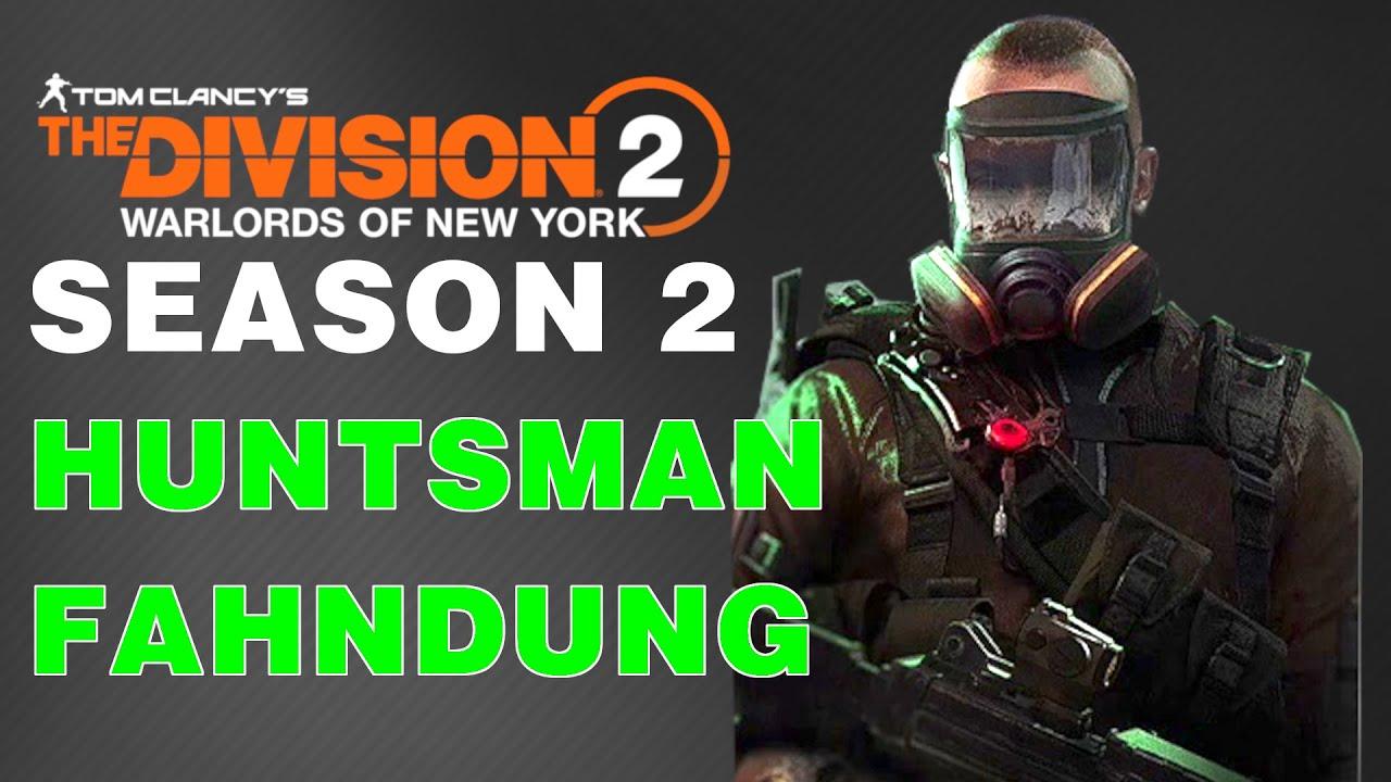 The Division 2 Season 2 - HUNTSMAN Fahndung und Meinung zu der aktuellen Season 2 Deutsch German