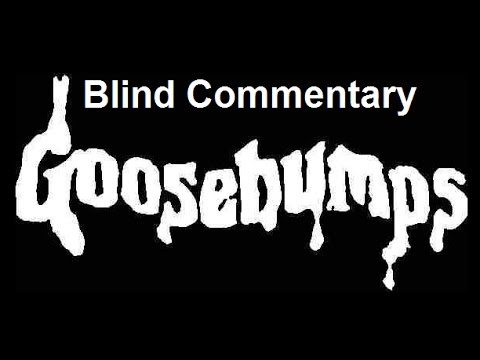 Blind Commentary Goosebumps S2E4