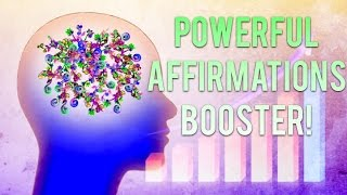 SUBLIMINAL AFFIRMATIONS BOOSTER FOR MAXIMUM CHANGE!  EXTREMELY POWERFUL!