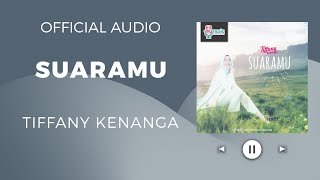 Video Tiffany Kenanga - SUARAMU (Official Audio) download MP3, 3GP, MP4, WEBM, AVI, FLV Desember 2017