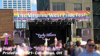 PARTY FAVORS- Who We Are- PrideFest 2021- Columbus, OH