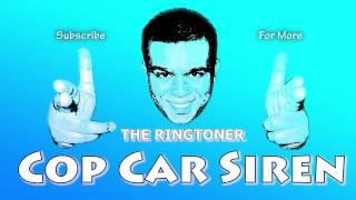 Ringtones - Cop Car Siren Ringtone