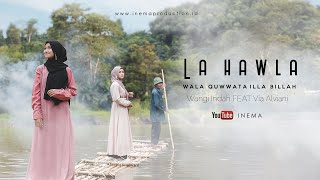 LA HAWLA WALA QUWWATA ILLA BILLAH - WANGI INEMA Feat VIA INEMA ( Official Musik Video )