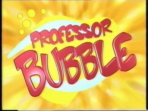 Professor Bubble  Titles