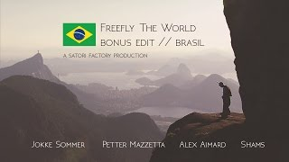 Freefly The World // BONUS EDIT RIO