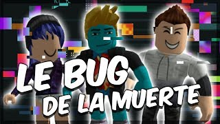 MUERTE BUG - BYCOUR ROBLOX WITH MARY