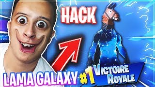 "JE HACK FORTNITE BATTLE ROYALE POUR AVOIR LE SKIN ""LAMA GALAXY"" !!"