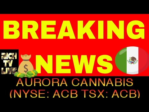 Aurora Cannabis (NYSE: ACB) to acquire Farmacias Magistrales following partnership deal