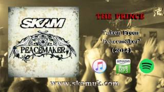 SKAM - The Prince (Official Audio)